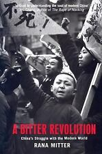 A Bitter Revolution: China's Struggle with the Modern World-ExLibrary