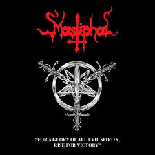 Mastiphal - For a Glory of All Evil Spirits, Rise for Victory, 1995 (Pol), CD