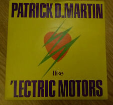 Patrick D. Martin ‎– I Like 'Lectric Motors / Time - Deram DM R 432 (1979 UK)