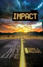 Impact : Stories of God's Grace in My Life by Carol Williams (2013, Paperback)