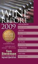 Wine Report 2009 by Tom Stevenson and Dorling Kindersley Publishing Staff...