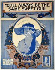 You'll always be the same sweet girl 1915 sheet music Art by  Rosenbaum Studios
