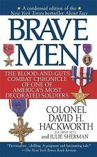 Brave Men: The Blood-and-Guts Combat Chronicle of One of America's Most Decorat