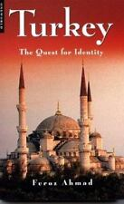 Turkey: The Quest for Identity