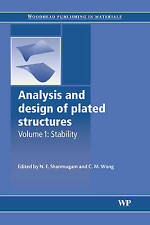Analysis and design of plated structures: Stability: 1 (Woodhead Publishing Seri