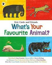What's Your Favourite Animal? ' Eric Carle  New, free airmail worldwide