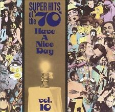 * Super Hits of the '70s: Have a Nice Day, Vol. 10 - VA