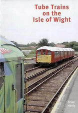 Tube Trains on the Isle of Wight by Brian Hardy (Paperback, 2003)