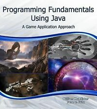 2014-10-02, Programming Fundamentals Using Java: A Game Application Approach (Co