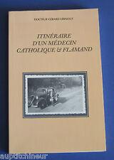 Itinéraire d'un médecin catholique et flamand - G. Lernout 1997