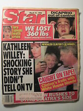 STAR Magazine 3-31-1998. Bill Clinton/ Kathleen Willey! Leonardo DiCaprio!