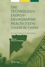 The Technology-Energy-Environment-Health (TEEH) Chain in China : A Case Study...