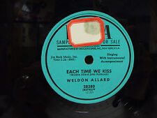 "WELDON ALLARD Each Time We Kiss/Luz De Mi Vida 78 rpm/10"" Decca 28280 PROMO NM-"