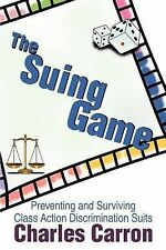 The Suing Game: Preventing and Surviving Class Action Discrimination Suits