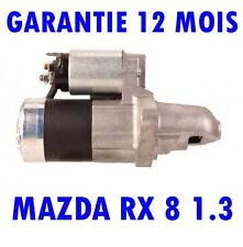 MAZDA RX 8 1.3 2.6 2003 2004 2005   2012 COUPE REMANUFACTURED DEMARREUR MOTEUR