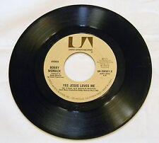 BOBBY WOMACK YES JESUS LOVES ME 45 RPM VG
