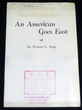AN AMERICAN GOES EAST TRAVEL BROCHURE BY WARREN C. KING VINTAGE 1930