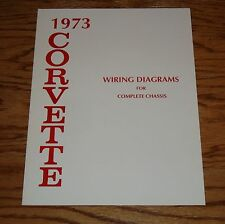 1973 Chevrolet Corvette Wiring Diagram Manual for Complete Chassis 73 Chevy