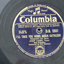 78rpm JOSEF LOCKE i`ll take you home again kathleen / hear my song violetta