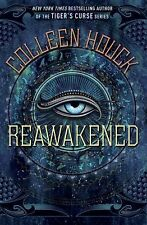 The Reawakened Ser.: Reawakened by Colleen Houck (2015, Hardcover)