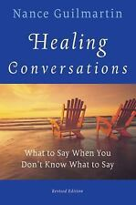 Healing Conversations: What to Say When You Don't Know What to Say-ExLibrary