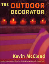 THE OUTDOOR DECORATOR: HOW TO TRANSFORM YOUR GARDEN, PATIO OR BALCONY INTO A STY
