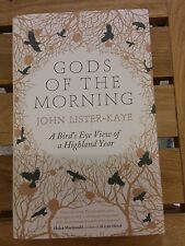 God's of the morning by John lister-kaye a bird's eye view of a Highland year