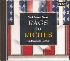 Rags to Riches: An American Album / Noel Lester
