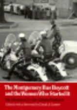 The Montgomery Bus Boycott and the Women Who Started It : The Memoir of Jo...