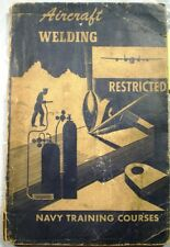 Aircraft Welding ASBESTOS Navy Training Course Manual Naval Airplane Plane 1944
