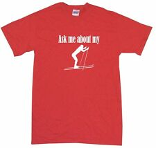 Ask About My Cross Country Ski Kids Tee Shirt Pick Size & Color 2T - XL