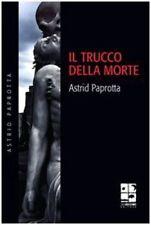 Il trucco della morte - Astrid Paprotta Libro Noir