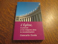 l'eglise, le pouvoir et les religions dans la mondialisation - giancarlo zizola