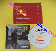 CD Singolo Bon Jovi Live In New York City 19-05-05 PROMO TRB0085/2005 no lp(S31)