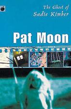 The Ghost of Sadie Kimber (Black Apple) Pat Moon Very Good Book