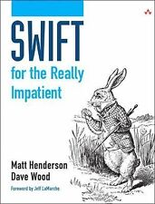 Swift for the Really Impatient by Dave Wood and Matt Henderson (2014, Paperback)
