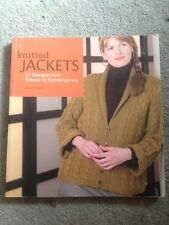 Knitted Jackets: 20 Designs from Classic to Contemporary by Cheryl Oberle...