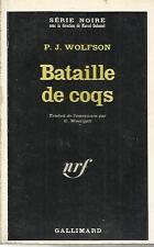 P. J. WOLFSON BATAILLE DE COQS
