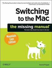 Switching to the Mac Mountain Lion Edition by David Pogue (2012, Paperback)