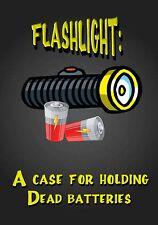 MAGNET Funny Humor Fridge FLASHLIGHT Case For Holding Dead Batteries