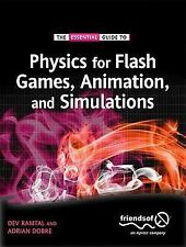 Physics for Flash Games, Animation, and Simulations by Dev Ramtal and Adrian...