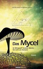 Das Mycel von Peter Lüpold & Mirjam Lüpold (2016, Taschenbuch)