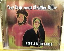 Tony Roots Meets Christine Miller~Rebels with Cause~RARE~NEW