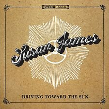 SUSAN JAMES - DRIVING TOWARD THE SUN  CD NEU