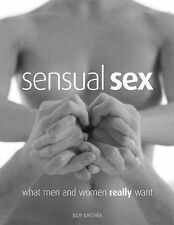 Sensual Sex: What Men and Women Really Want, 0754812162, Good Book