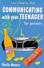 Communicate with Your Teenager (How to Help Your Child), Munro, Sheila