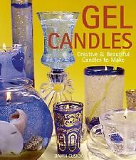 Gel Candles : Creative and Beautiful Candles to Make by Chris Rankin (2001,...