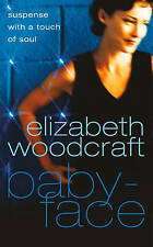 Babyface by Elizabeth Woodcraft (Paperback) New Book