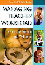Managing Teacher Workload: Work-Life Balance and Wellbeing by Sara Bubb,...