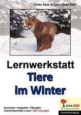 Lernwerkstatt - Tiere im Winter Grundschule Sek. 1 Klasse 3.-7.